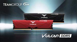 TeamGroup کیت های حافظه جدید T-Force Vulcan DDR5 را معرفی می کند